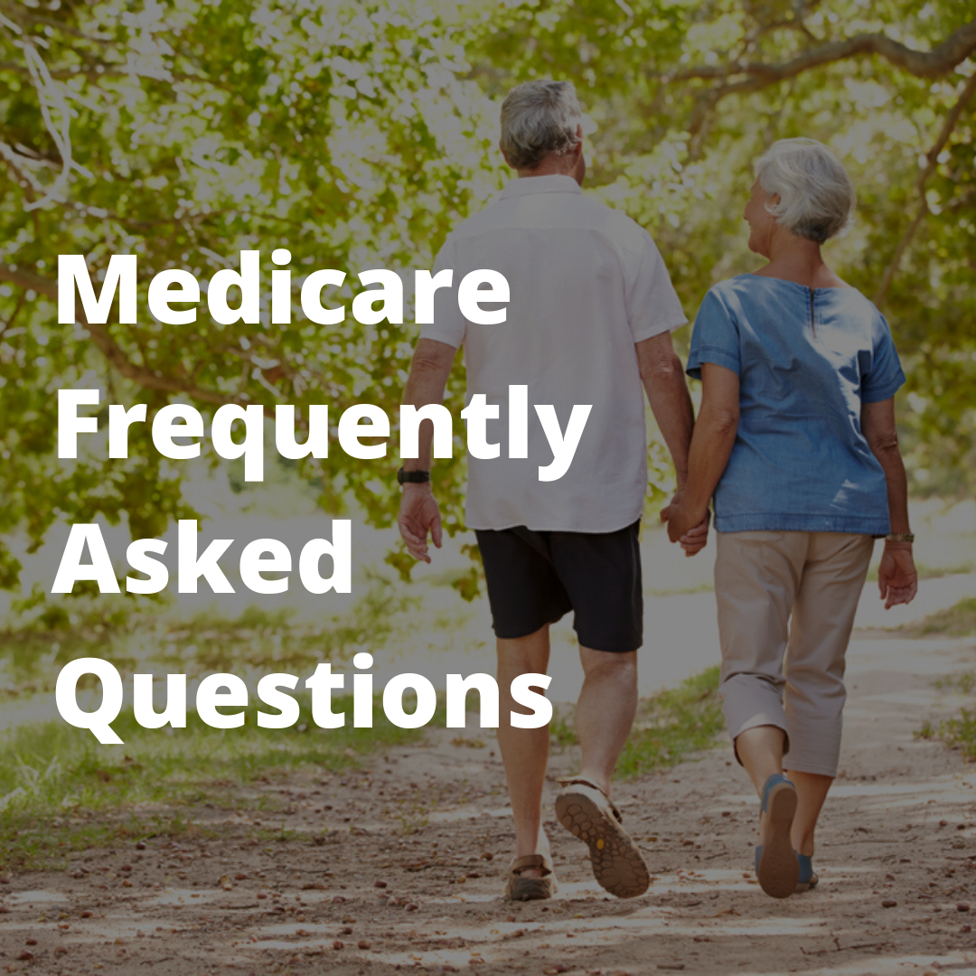 Frequently Asked Questions about Medicare