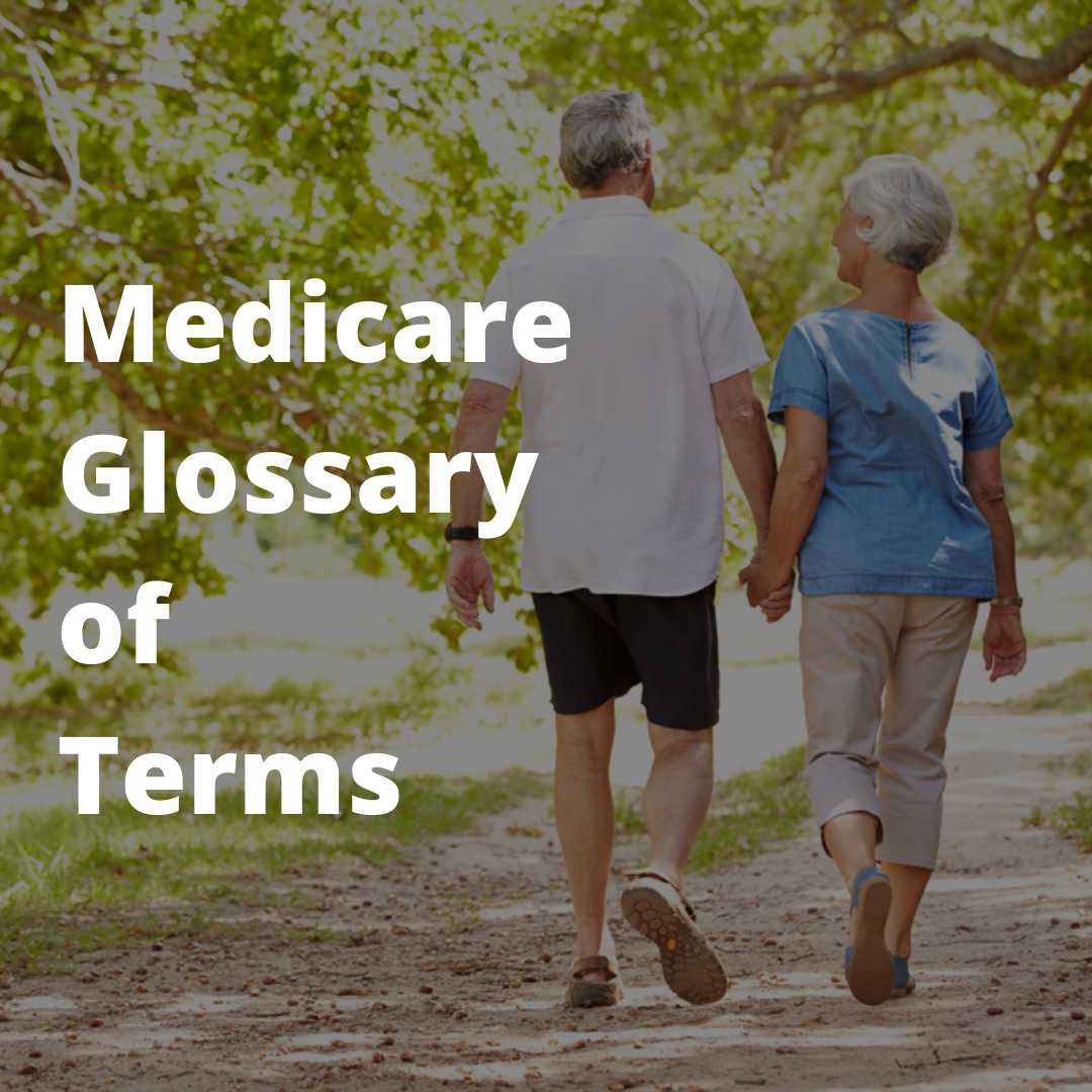 Medicare Glossary of Terms