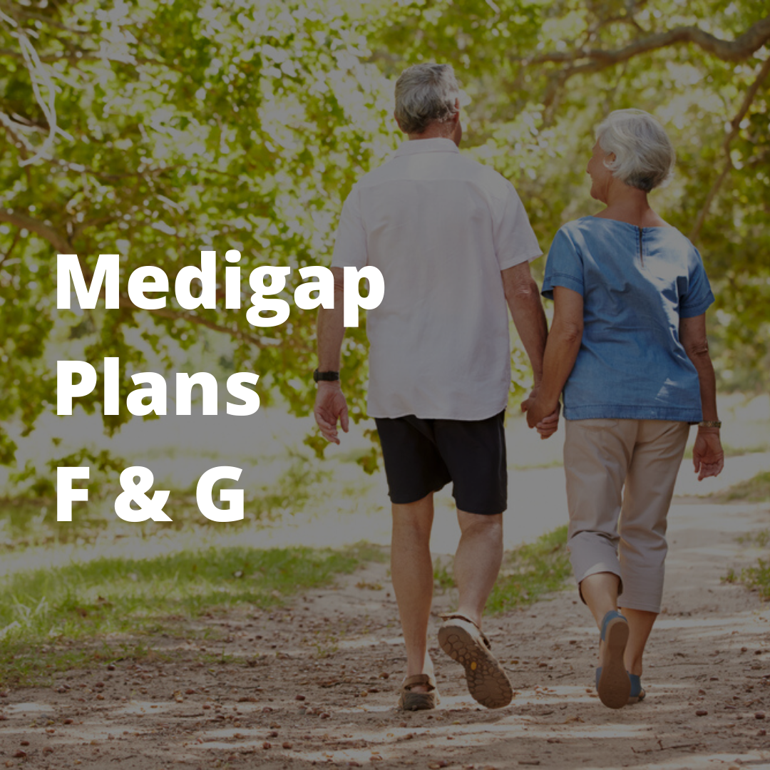 Medigap Plans F and G